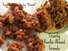 Best granola I have ever made- and I have tried a lot of recipes. Healthy Vanilla-Almond Granola