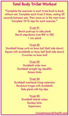 Total body tri-set workout via @SweetNHealthy #fitfluential #MOVE