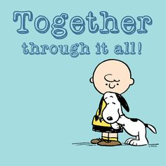 Together through it all!
