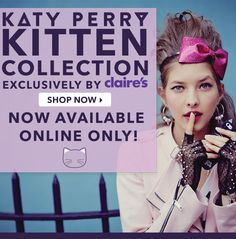 The Katy Perry Kitten collection is now available online!