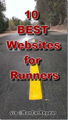 Top 10 Websites for Runners eating for runners, top 10, diet, half marathons, fitness, exercis, health, 10 websit, eat repeat
