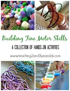 Building Fine Motor Skills - A Collection of Hands-On Activities