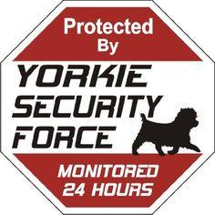 "Amazon.com: Yorkie Dog Yard Sign ""Security Force Yorkie"": Pet Supplies"