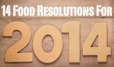 14 Food Resolutions to Bring in The New Year