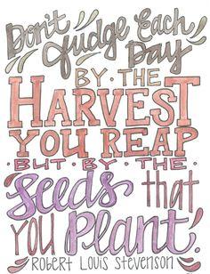 The seeds you plant :: via LÄRABAR