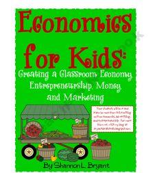 Creating a Classroom Economy (Economics, Advertising, & Entrepreneurship)
