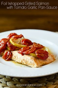 Grilled Salmon with Tomato Garlic Pan-Sauce