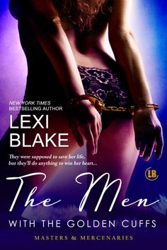 The Men With the Golden Cuffs - Masters and Mercenaries Book 2 - Jacob Dean, Serena Brooks and Adam Miles.