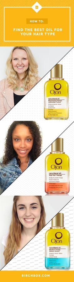 Got fine curls? Oily roots? Find which Ojon oil matches your hair type.