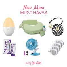New Mom Must Haves: