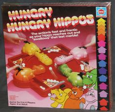 Hungry Hungry Hippo - One of those toys the parents didn't like because it made SO much noise. :)