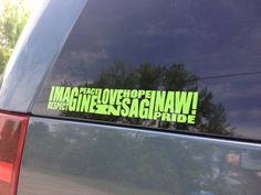 Love Saginaw Michigan  Vinyl Car Decal  Imagine by MittenProud, $5.00