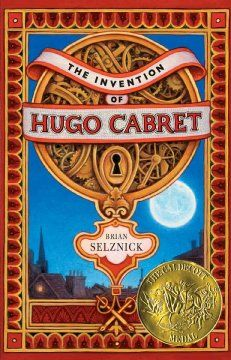 2008 - The Invention of Hugo Cabret by Brian Selznick - When twelve-year-old Hugo, an orphan living and repairing clocks within the walls of a Paris train station in 1931, meets a mysterious toyseller and his goddaughter, his undercover life and his biggest secret are jeopardized. film, graphic novels, librari, picture books, brian selznick, hugo cabret, historical fiction, book titles, kid