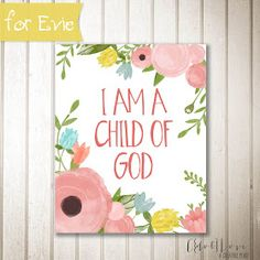 I am a child of God.