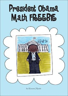 President Obama Math - Addition Freebie!