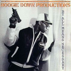Boogie Down Productions - By All Means Necessary (1988 Jive Records)  #Albumart