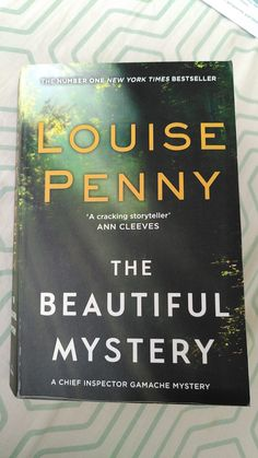 Louise Penny - the beautiful mystery - tinaliestvor