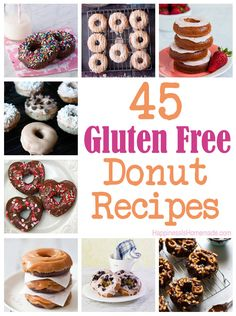 45 Delicious Gluten Free Donut Recipes - there are so many different flavors and varieties here! I can't wait to try them all! #donut #doughnut