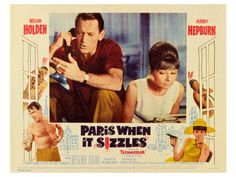 """Paris When It Sizzles"" with William Holden, Audrey Hepburn; and in an unbilled large supporting role, Tony Curtis."