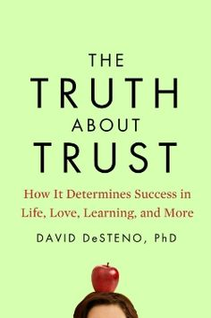 The Psychology of Trust in Work and Love | Brain Pickings