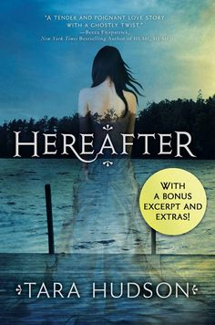 Hereafter with Bonus Material  by Tara Hudson