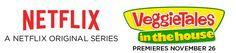 New Veggie Tales - Netflix Original Series