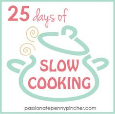 25 Favorite Slow Cooker Recipes - chicken, beef, pasta, desserts and more!