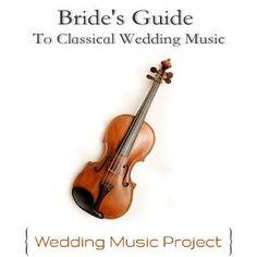 Bride's New Guide To Classical Wedding Music weddingmusicproject.com https://weddingmusicproject.bandcamp.com/album/classic-wedding-prelude-songs Wedding March Ideas ~ https://weddingmusicproject.bandcamp.com/album/bridal-chorus-variations
