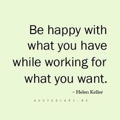 Helen Keller work, remember this, quotes, happi, wisdom, thought, inspir, helen keller, live