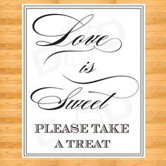 Love is Sweet wedding favor Sign -  Wedding Sign