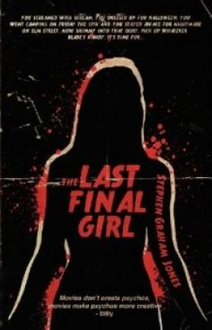you'll likely enjoy The Last Final Girl either way, as it is a deliriously sharp and funny take on an oft-maligned subgenre, though the amount you understand will certainly be limited by your filmic diet. Los Angeles Review of Books