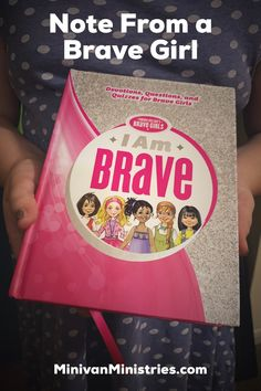 A Note from a Brave Girl - Minivan Ministries
