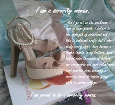 Be proud to be a sorority woman!