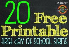 Community Post: 20 Free Printable First Day Of School Signs