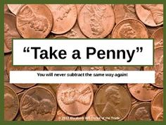 """This 23 slide PowerPoint Presentation takes you through the subtraction strategy of """"Take a Penny"""", which is a 2 step strategy allowing students to subtract across zeros without regrouping! That's right!! I said WITHOUT REGROUPING!! It will revolutionize the way you teach math!"""