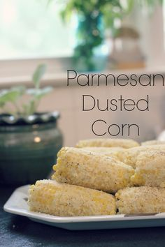Parmesan Dusted Corn on the Cob