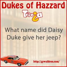 What name did Daisy Duke give her Jeep?  #DukesofHazzard