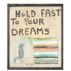 Hold Fast to Your Dreams ~ #Susie