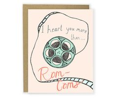 Heart You More Than Rom-Coms Card