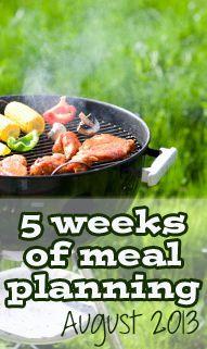 5 Weeks of Meal Plans: August 2013