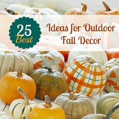 25 Best Outdoor Fall Decor Ideas remodelaholic.com #fall #decor diy ideas, plaid pumpkin, decorating ideas, outdoor fall, decorating pumpkins, pumpkin decorating, fall decorating, fall pumpkins, autumn decorations
