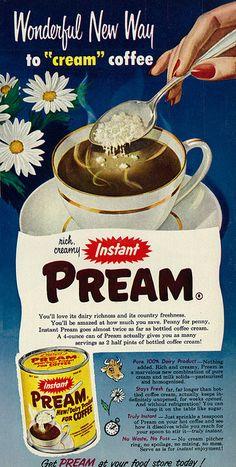 Instant Pream Creamer ad, 1953.