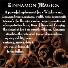 "cinnamon, witch, herbs, magick, correspondences, metaphysical, meaning, magick, uses, spells, book of shadows, enchanted, occult, spiritual, warmth, autumn, spice, protection, money draw, herbalist, shaman, healing. <a href=""http://www.whietwitchparlour.com"" rel=""nofollow"" target=""_blank"">www.whietwitchpar...</a>"