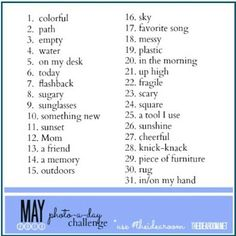 May photo challenge someone I know is doing - could be fun!