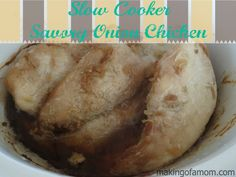 Savory Onion Chicken – A Slow Cooker Meal #slowcooker #freezermeal #recipe