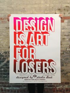 """design is art for losers"" poster by studio boot"