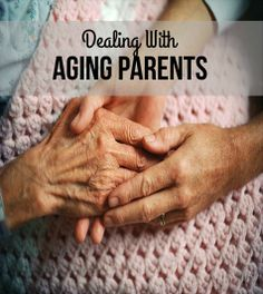 Struggles with the guilt, role reversal and other challenges of aging parents