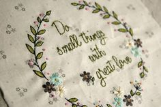 Do small things with great love - nana company embroidery