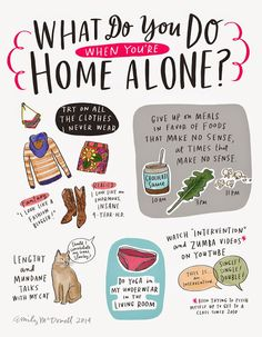 A CUP OF JO: What do you do when you're home alone?