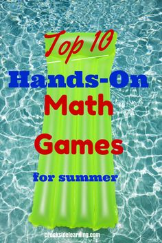 Hands-on math games for summer: use sidewalk chalk, water balloons, hop in the pool or ride a bike. #mathgames #summerlearning